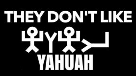 TCA: THEY DON'T LIKE YAHUAH