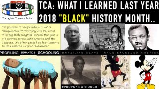"""TCA THROWBACK: WHAT I LEARNED LAST YEAR 2018 """"BLACK"""" HISTORY"""