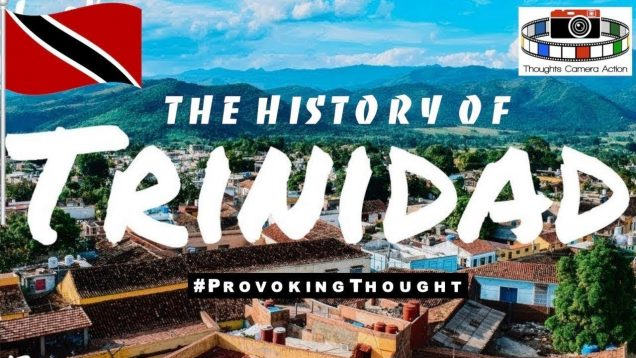 🇹🇹THE HISTORY OF TRINIDAD: COLONIALISM TO KWAME TURE (AKA STOKELY