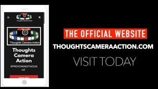 THOUGHTS CAMERA ACTION: THE WEBSITE IS OFFICIALLY HERE