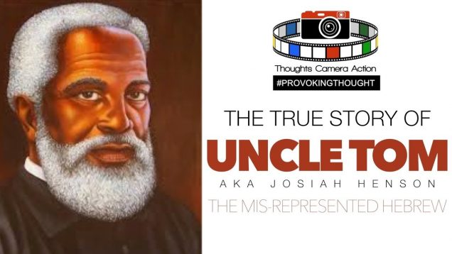 🇺🇸The TRUE Story of Uncle Tom: The MISREPRESENTED Hebrew #LESTWEFORGET