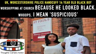 🇬🇧UK Worcestershire Police Handcuff 14-Year-Old Church Volunteer Because He 'Looked