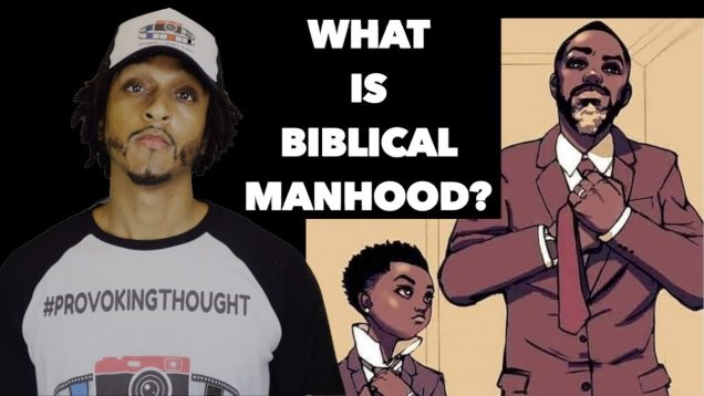 WHAT IS BIBLICAL MANHOOD ?? GUEST PANEL