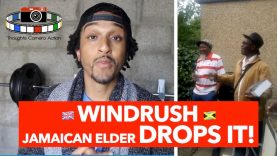 🇬🇧WINDRUSH: 🇯🇲JAMAICAN ELDER DROPS IT!