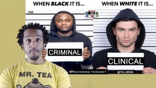 When Black it's Criminal When White it's Clinical? The 🐘