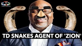 TD Snakes Agent Of 'Zion' (TD Jakes Exposed )