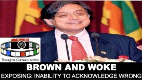 🇮🇳BROWN AND WOKE ⏰ DR SHASHI THAROOR – INABILITY TO