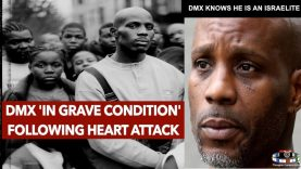 DMX HEART ATTACK IN GRAVE CONDITION | KNOWS HE IS