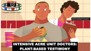 🇺🇸 DOCTOR 👨🏿⚕️ OF INTENSIVE CARE UNIT: PLANT-BASED DIET TESTIMONY