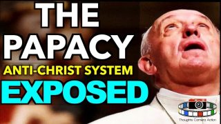 EXPOSED | ⛪️THE PAPACY ANTI-CHRIST SYSTEM POPES, CARDINALS, ROMAN CHURCH