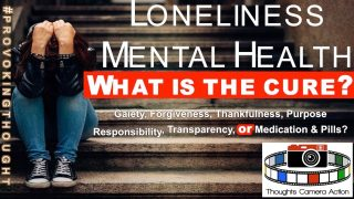 Loneliness: Mental Health – What Is The Cure?