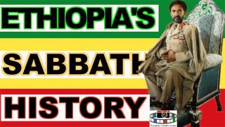 PART 7 OF 15 🇪🇹ETHIOPIA AND THE SEVENTH-DAY SABBATH #SABBATHHISTORY🤔