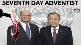 SEVENTH-DAY ADVENTIST: IS LEADERSHIP SERVING WINE? 🍷