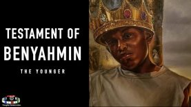 TESTAMENT OF BENJAMIN | THE YOUNGER