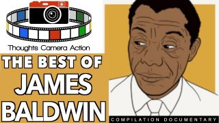 THE BEST OF JAMES BALDWIN #PROVOKINGTHOUGHT