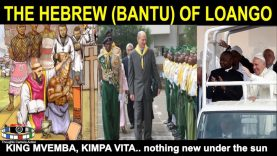 THE HEBREWS OF LOANGO (AFRICA) NOTHING NEW UNDER THE SUN