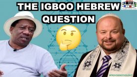 THE IGBOO HEBREW QUESTION? #PROVOKINGTHOUGHT🤔