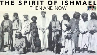 🕌 The Spirit of Ishmael: then & now according to