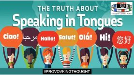 WAIT…WHAT IS SPEAKING IN TONGUES? 👅 #PROVOKINGTHOUGHT 🤔