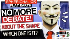 WHICH ONE IS IT: FLAT EARTH OR SPHERICAL ?
