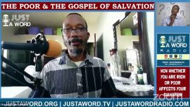 How Whether You Are Rich Or Poor Affects Your Salvation
