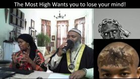The Most High Wants you to lose your mind!