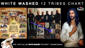 """WHITE WASHED 12 TRIBES """"CHART"""""""