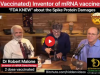 INVENTOR OF THE MRNA VACCINE EXPOSES THE DANGERS AND THAT FDA KNEW!