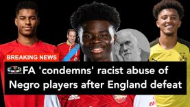 Racist Abuse of Negro Players After England's Euro 2020 Final