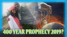 The 400 Year Prophecy up in 2019? Exodus Deception ORIGINAL