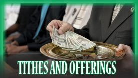 Tithes and Offering – Re-upload from 2015