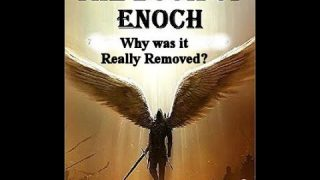 Why was the book of Enoch Really Removed? What they
