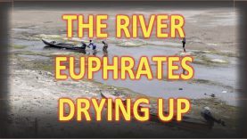 Prophecy being fulfilled – Euphrates River Drying Up – Armageddon